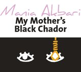 My Mother's Black Chador